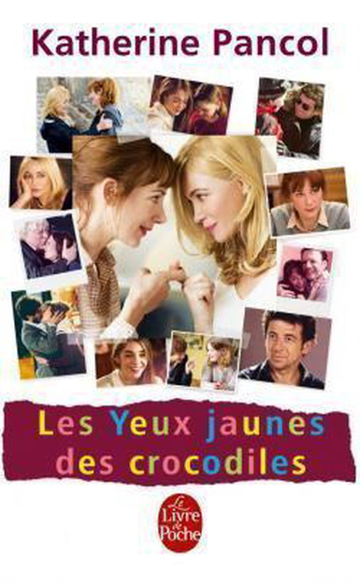 Les Yeux Jaunes Des Crocodiles - Edition Film