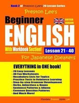Preston Lee's Beginner English With Workbook Section Lesson 21 - 40 For Japanese Speakers (British Version)