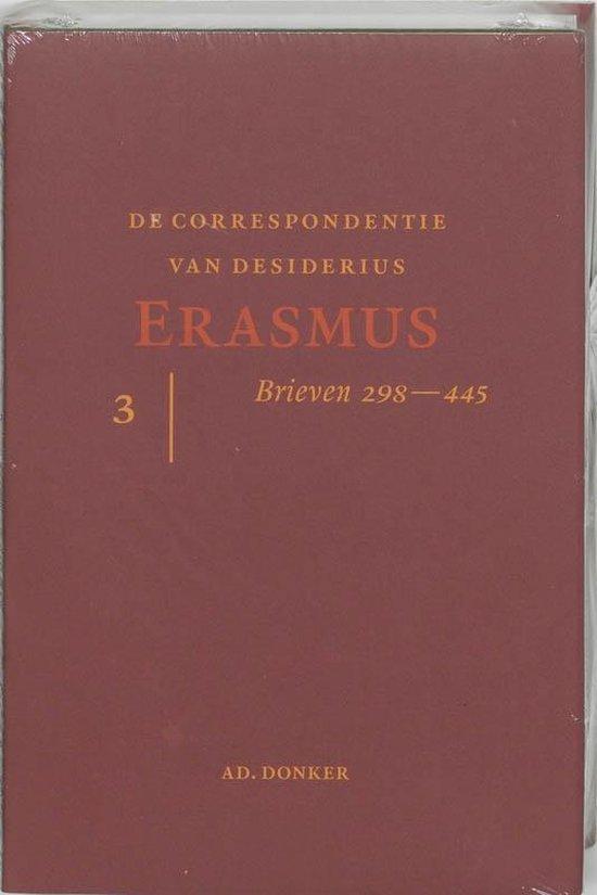 De correspondentie van Erasmus 3 - Desiderius Erasmus |