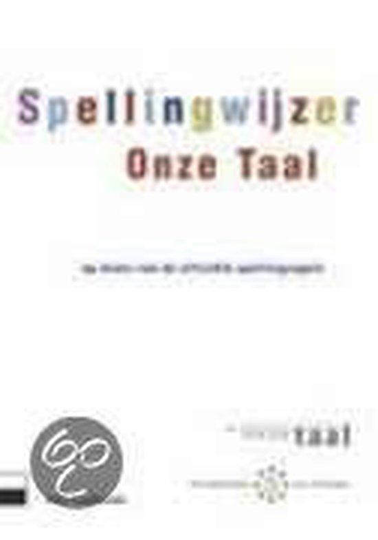 Spellingwijzer Onze Taal - Onbekend |