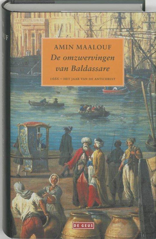 De Omzwervingen Van Baldassare - Amīn al- Maʿlūf |