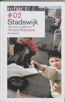 Reflect 2 - Reflect 2 Stadswijk