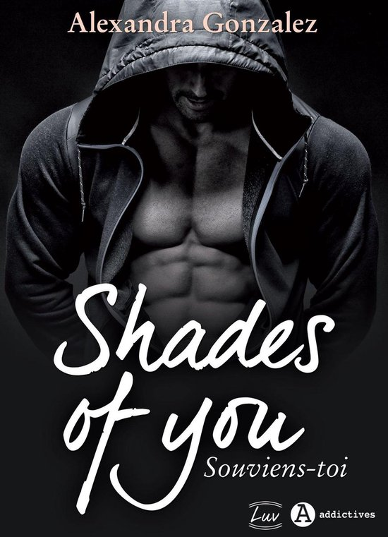 Shades of You, 1 - Souviens-toi
