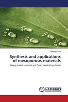 Synthesis and Applications of Mesoporous Materials