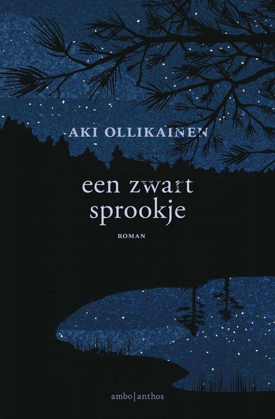 Een zwart sprookje - Aki Ollikainen |