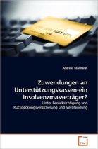Zuwendungen an Unterstutzungskassen-Ein Insolvenzmassetrager?