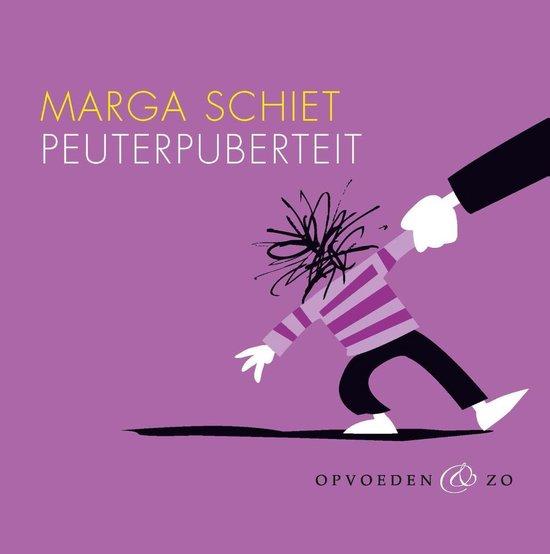 Peuterpuberteit - Marga Schiet pdf epub