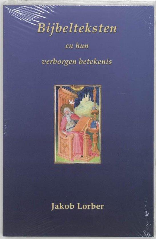 Bijbelteksten en hun verborgen betekenis - J. Lorber   Readingchampions.org.uk