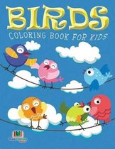 Birds Coloring Book For Kids (Kids Colouring Books