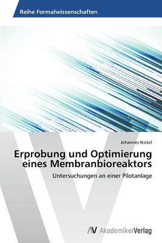 Erprobung Und Optimierung Eines Membranbioreaktors
