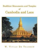 Buddhist Monuments and Temples of Cambodia and Laos