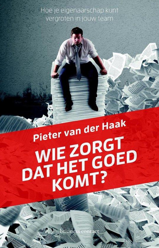 Wie zorgt dat het goed komt? - Pieter van der Haak | Readingchampions.org.uk