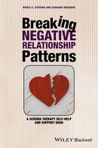 Boek cover Breaking Negative Relationship Patterns van Bruce A. Stevens (Onbekend)