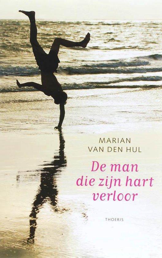 Cover van het boek 'De man die zijn hart verloor' van M. van den Hul
