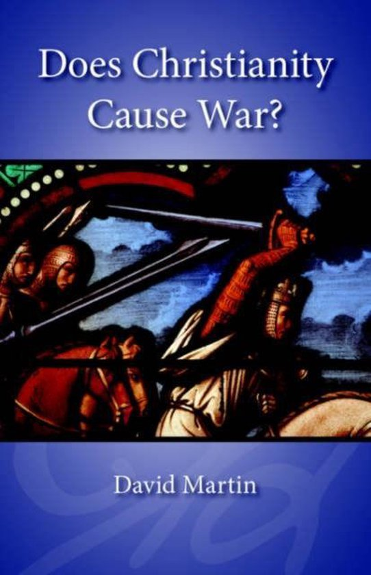 Does Christianity Cause War?