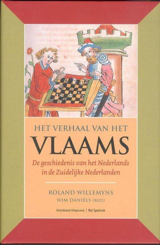 Het Verhaal Van Het Vlaams - Willemyns  