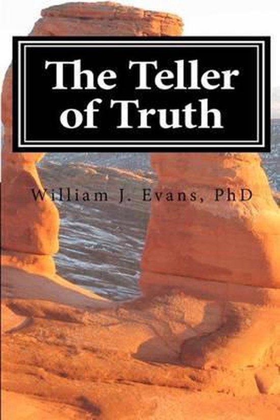 Boek cover The Teller of Truth van Dr William J Evans Phd (Paperback)