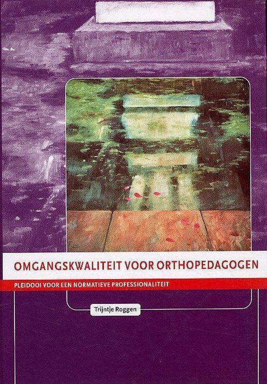Omgangskwaliteit voor orthopedagogen - T. Roggen   Fthsonline.com