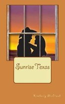 Sunrise Texas