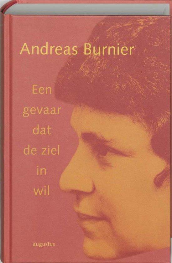 Een gevaar dat de ziel in wil - Andreas Burnier  