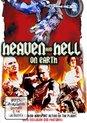 Heaven (Hell) On Earth