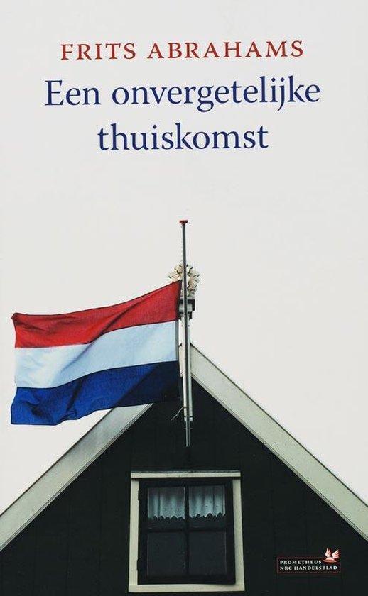 Boek cover Een onvergetelijke thuiskomst van Frits Abrahams (Paperback)