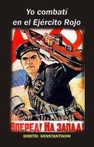 Yo combatí en el Ejército Rojo