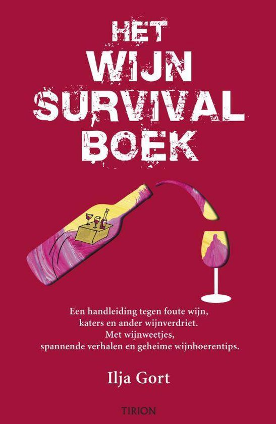 Het Wijnsurvivalboek - Ilja Gort  