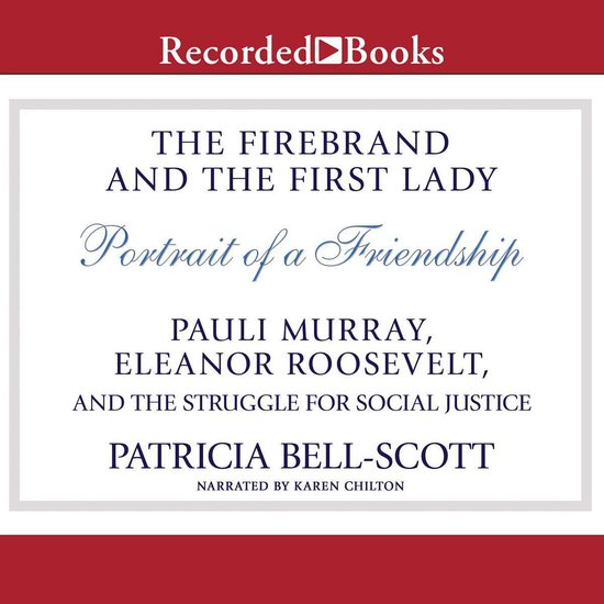 Boek cover The Firebrand and the First Lady van Patricia Bell-Scott (Onbekend)