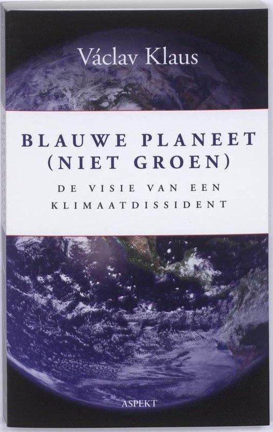 Blauwe planeet (niet groen) - Václav Klaus |
