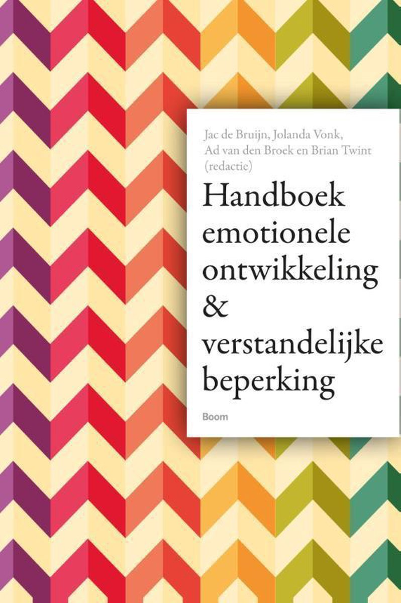 Handboek emotionele ontwikkeling en verstandelijke beperking - Jac de Bruijn