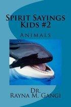 Spirit Sayings Kids #2