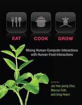 Eat, Cook, Grow