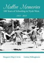 Mallee Memories: 100 years of schooling in Nyah West