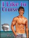 I Like to Cruise