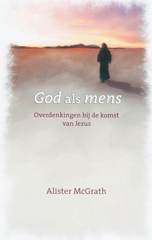 God Als Mens - McGrath, A. |