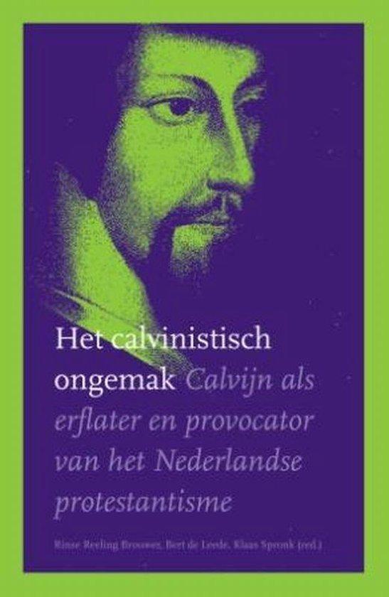Het Calvinistisch Ongemak - Diverse auteurs |