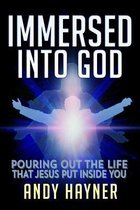 Immersed Into God