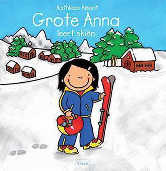 Grote Anna leert skiën - Kathleen Amant   Readingchampions.org.uk