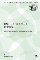 Until the Spirit Comes