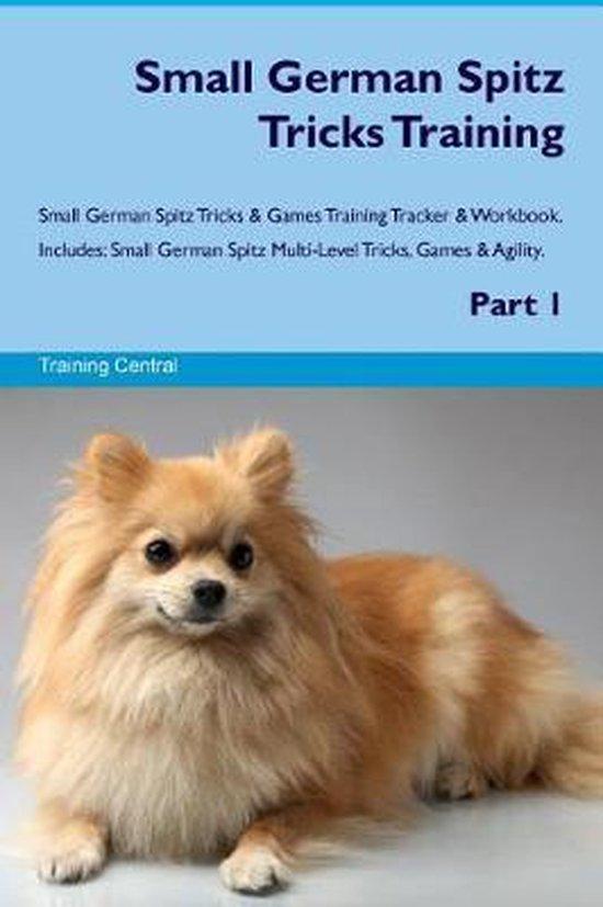 Small German Spitz Tricks Training Small German Spitz Tricks & Games Training Tracker & Workbook. Includes