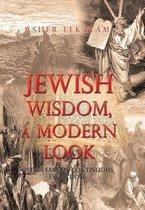 Jewish Wisdom, a Modern Look