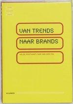 Van trends naar brands