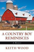 A Country Boy Reminisces