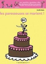 Les paresseuses se marient