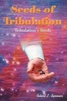 Seeds of Tribulation