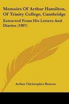 Memoirs of Arthur Hamilton, of Trinity College, Cambridge