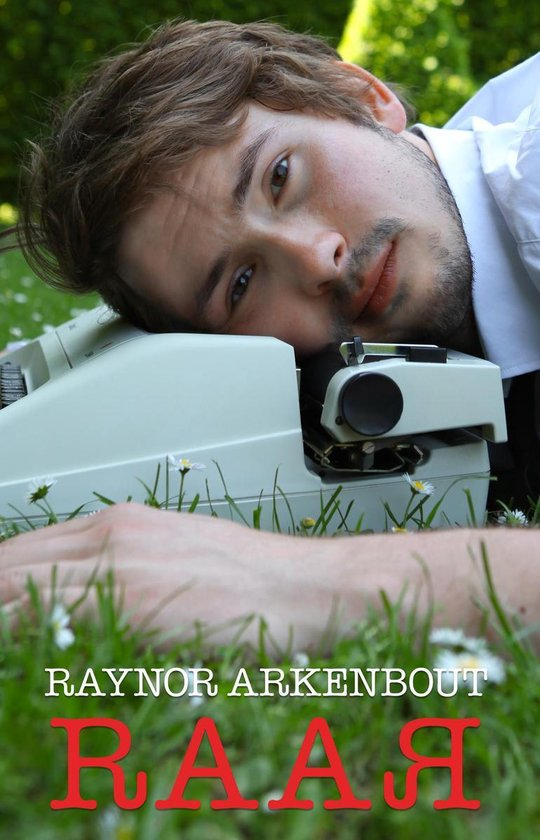 Raar - Raynor Arkenbout |