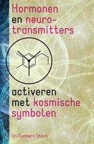 Hormonen en neurotransmitters activeren met kosmische symbolen