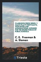 Clarendon Press Series. T. Macci Plavti Trinvmmvs, with Notes and Introductions, Intended for the Higher Forms of Public Schools